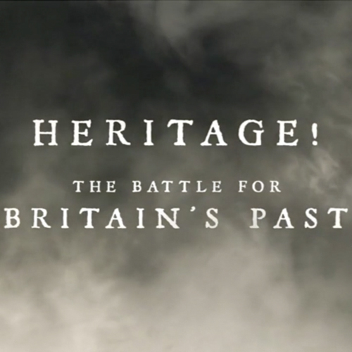 Heritage! The Battle for Britain's Past