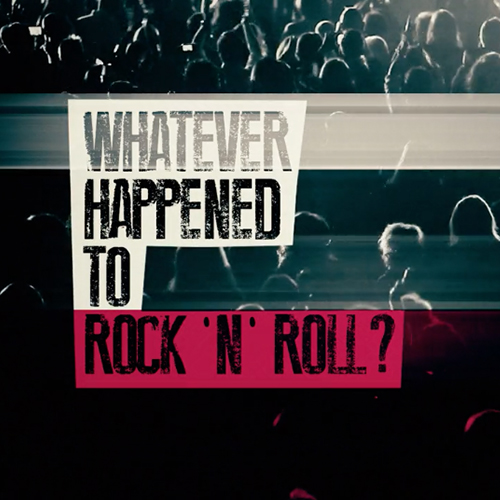 Whatever Happened To Rock'n'Roll – Titles & Straps
