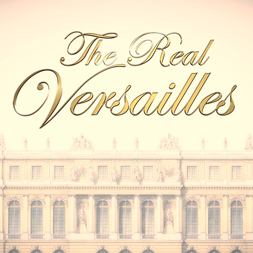 The Real Versailles – Titles